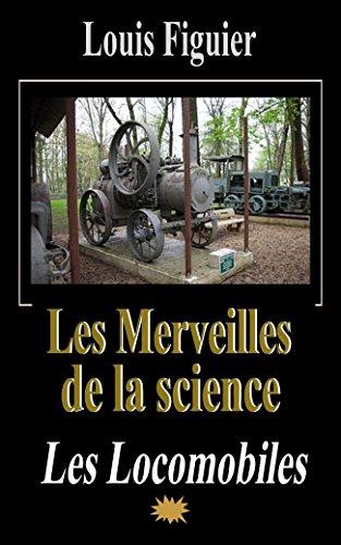 Les Merveilles de la science/Les Locomobiles (French Edition)
