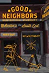 Good Neighbors: Gentrifying Diversity...