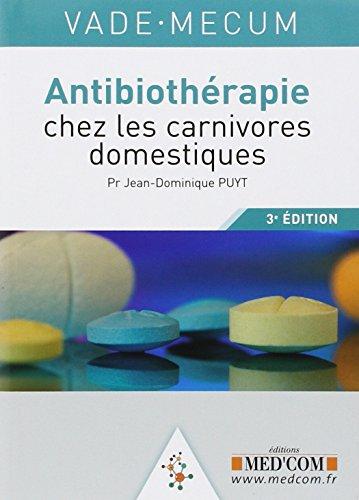 Vade-Mecum d'antibiothérapie vétérinaire