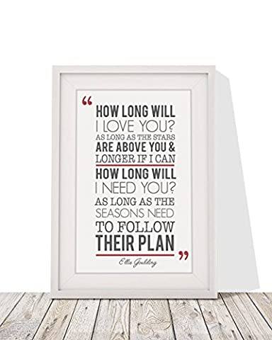Ellie Goulding How long will I Love You Song Lyrics Design 2 Framed A4 Print And 12x10 Glazed Frame With Mount Gift Valentines Day Christmas Anniversary Wedding First Dance by fourleafcloverprint