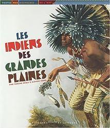 Les Indiens des Grandes Plaines