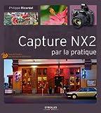 Telecharger Livres Capture NX2 par la pratique Tous les fichiers des exercices a telecharger gratuitement (PDF,EPUB,MOBI) gratuits en Francaise