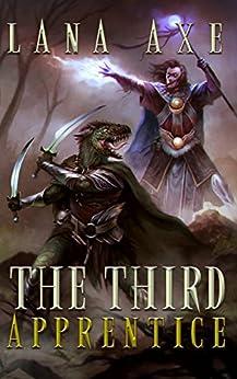 The Third Apprentice (English Edition) di [Axe, Lana]