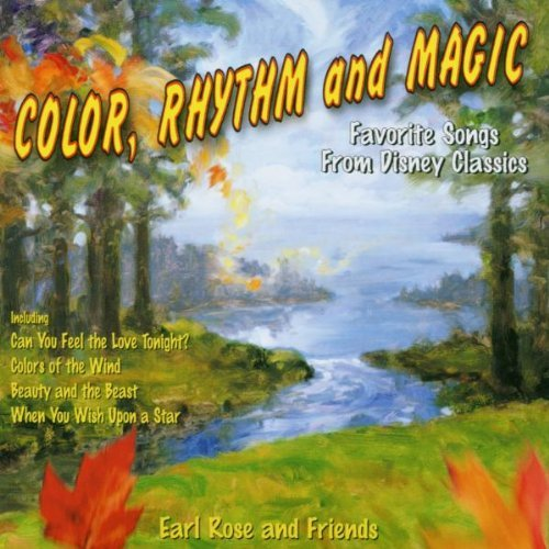 Color, Rhythm And Magic by Earl Rose (2000-03-13)
