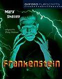 Oxford Playscripts: Frankenstein