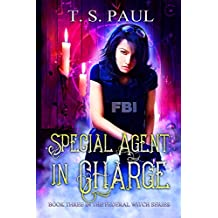 Special Agent in Charge (The Federal Witch Book 3) (English Edition)