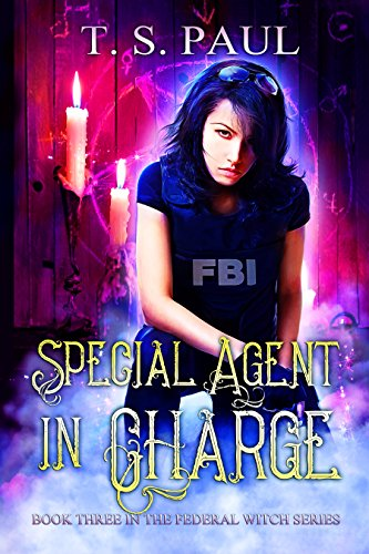 special-agent-in-charge-the-federal-witch-book-3-english-edition