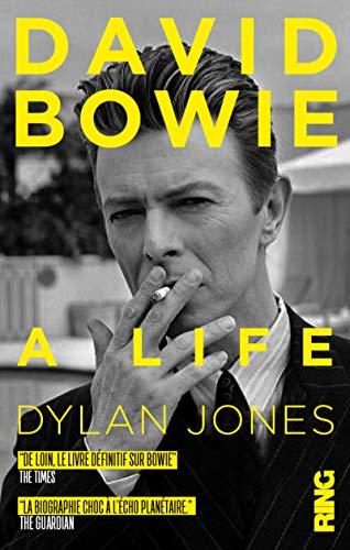 David Bowie : A Life (édition française) par Dylan Jones