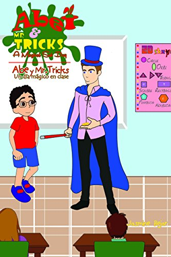 abe-and-mr-tricks-a-magical-sub-day-abe-y-mr-tricksun-dia-magico-en-clase-english-spanish-bilingual-