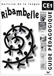 Ribambelle - CE1 - Cycle 2 - Guide pédagogique