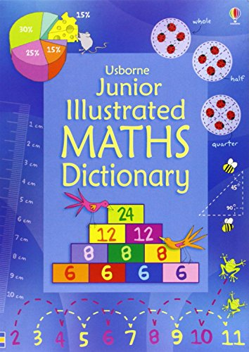 Junior Illustrated Maths Dictionary (Usborne Dictionaries) by Tori Large (1-Jul-2012) Paperback