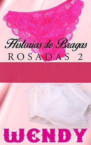 Historias de Bragas Rosadas 2 de [Wendy]