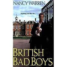 British Bad Boys by Nancy Warren (2006-11-01)