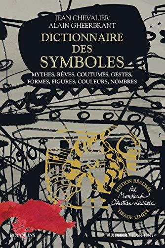 Dictionnaire des symboles - édition réalisée par Monsieur Christian Lacroix - tirage limité par  Jean CHEVALIER, Alain GHEERBRANT