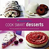 Weight Watchers Cook Smart Desserts: Delicious Desserts for Everyday and Every Occasion by Jeffrey Moussaieff Masson (2010-09-02)