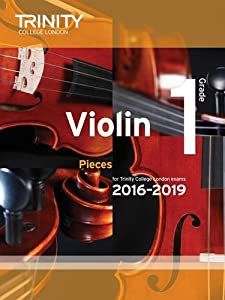 Violin Exam Pieces Grade 1 2016-2019 (Score & Part)