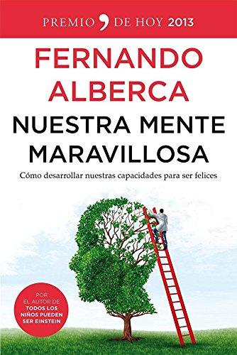 Nuestra mente maravillosa por Fernando Alberca de Castro