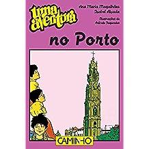 Uma Aventura no Porto (Portuguese Edition)