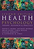 Health Psychology: Theory, Research and Practice Second Edition