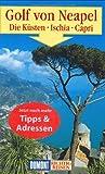 DuMont Richtig Reisen Golf von Neapel - Die Küsten - Ischia - Capri - Eva Gründel, Heinz Tomek