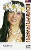 Hawaiianisch: Kenntnis und Verständnis