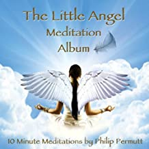 The Little Angel Meditation