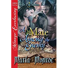 A Mate Among the Enemy [Wolf's Pass Shifters 3] (Siren Publishing Menage Everlasting)