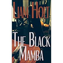 The Black Mamba: ~a Short Tale of Love & Longing~ (English Edition)