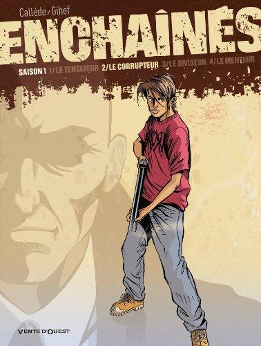 Enchaînés - Saison 1 - Tome 02: Le corrupteur