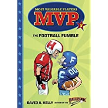 MVP #3: The Football Fumble (A Stepping Stone Book(TM)) by David A. Kelly (2016-09-06)
