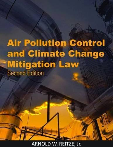 air-pollution-control-and-climate-mitigation-environmental-law-institute-2nd-edition-by-reitze-arnold-2010-paperback