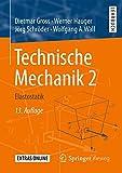 Technische Mechanik 2: Elastostatik - Dietmar Gross, Werner Hauger, Jörg Schröder, Wolfgang A. Wall