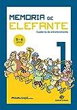 Memoria de elefante 1: cuaderno de entretenimiento: Para 5 y 6 años: primero de primaria (cuadernos de actividades)