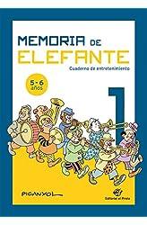 Descargar gratis Memoria de elefante 1: cuaderno de entretenimiento: Juegos para niños de 5 y 6 años: primero de primaria: Cuadernillo de actividades en .epub, .pdf o .mobi