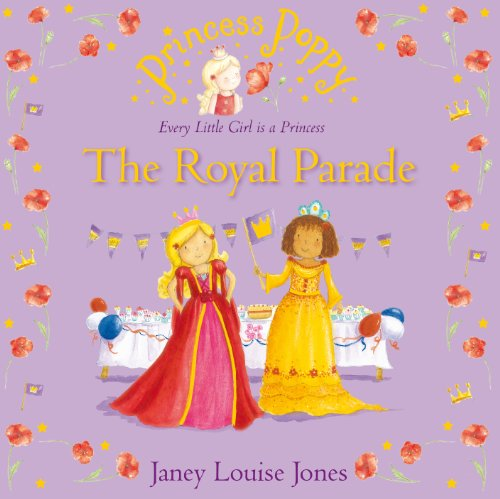 Princess Poppy: The Royal Parade (Princess Poppy Picture Books Book 25) (English Edition)