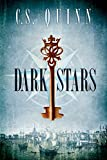 Dark Stars (The Thief Taker Series Book 3) by C.S. Quinn