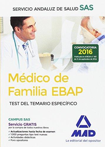Médico de Familia EBAP del Servicio Andaluz de Salud. Test del Temario Específico