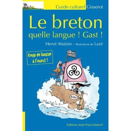 Le breton quelle langue! Gast!