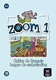 Zoom. Cahier d'activités. Con CD Audio. Per la Scuola elementare: Zoom 1. Cahier d'activités. FLS + CD (Fls - Texto Frances)