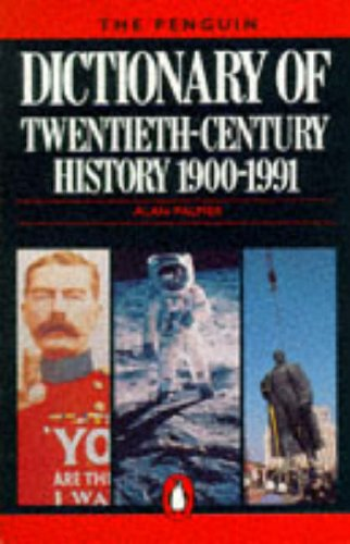 The Penguin Dictionary of Twentieth Century History
