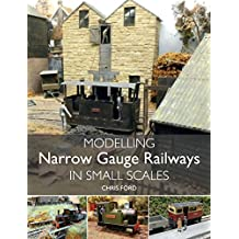 Modelling Narrow Gauge Railways in Small Scales