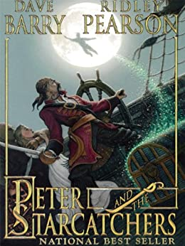 Peter and the Starcatchers von [Pearson, Ridley, Barry, Dave]