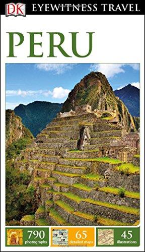 Peru (DK Eyewitness Travel Guides)