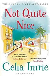 Not Quite Nice by Celia Imrie (2016-01-14)