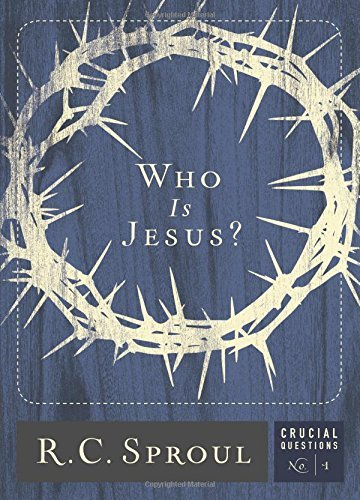 Who Is Jesus? (2017) (Crucial Questions) (English Edition)