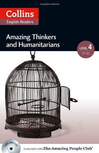 Amazing Thinkers & Humanitarians : B2 (Collins Amazing People ELT Readers)