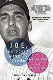 Joe, You Coulda Made Us Proud by Joe Pepitone (2015-04-23)