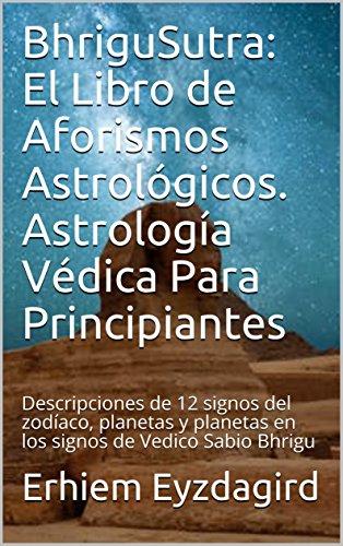 BhriguSutra: El Libro de Aforismos Astrológicos. Astrología Védica ...