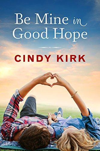 Be Mine in Good Hope (A Good Hope Novel Book 3) (English ...