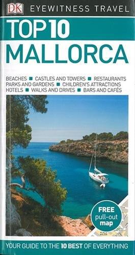 Mallorca Top 10 Eyewitness Travel Guide (DK Eyewitness Travel Guide) por Vv.Aa